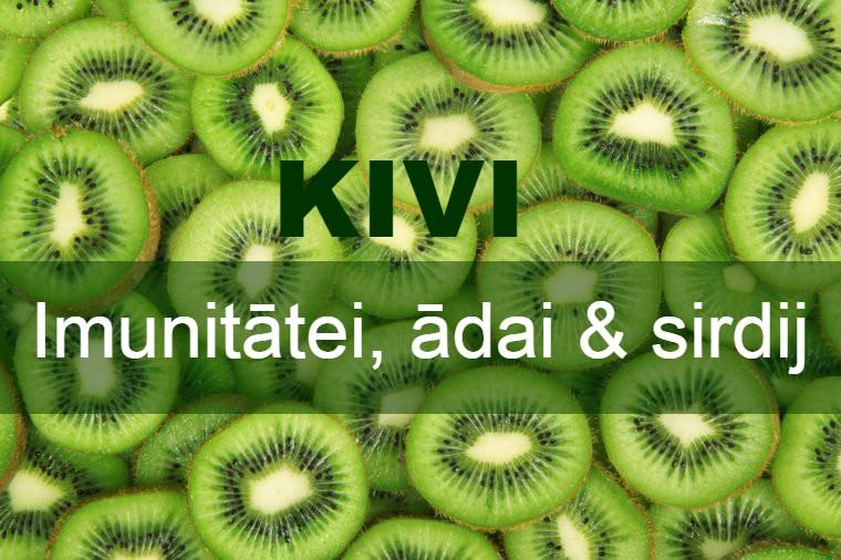 Kivi neticami milzīgs C vitamīna avots